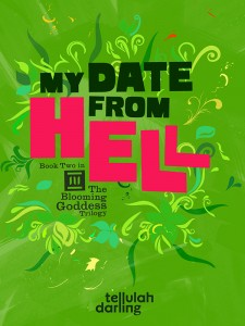 Book cover My Date From Hell by Tellulah Darling