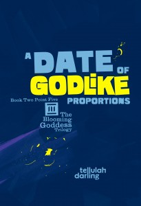 cover of A Date of Godlike Proportions (the Blooming Goddess Trilogy Book 2.5)