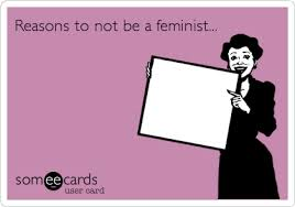reasons not to be a feminist